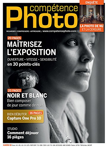 Compétence Photo n°58 - Maîtrisez l'exposition