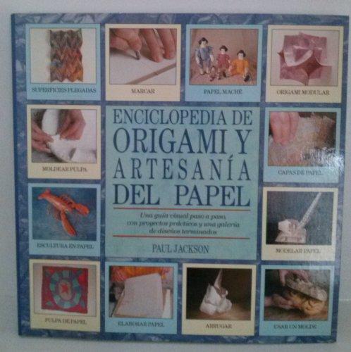 Descargar Libro Enciclopedia de técnicas de origami y artesanía del papel de Paul Jackson