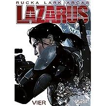Lazarus. Band 4: Gift