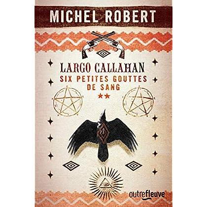 Largo Callahan - Partie 2 (2)