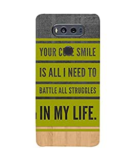 Fiobs Designer Back Case Cover for LG V20 Dual H990DS :: LG V20 Dual H990N (Your Cute Smile Need Battle Struggles Life Mobile Cover)