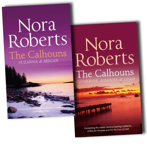 Nora Roberts Collection The Calhouns Women Series 5 Novel In 2 Books Set Pack... (New Season Womens Collection)
