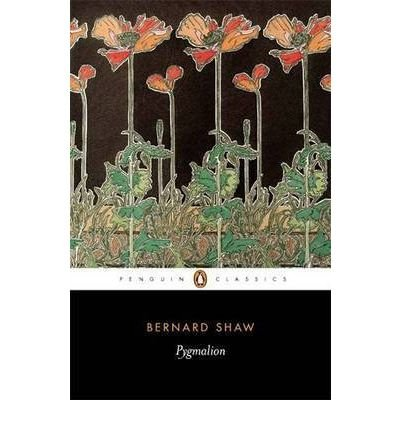 [(Pygmalion: a Romance in Five Acts)] [ By (author) George Bernard Shaw, Volume editor Dan H. Laurence, Introduction by Nicholas Grene ] [February, 2003]