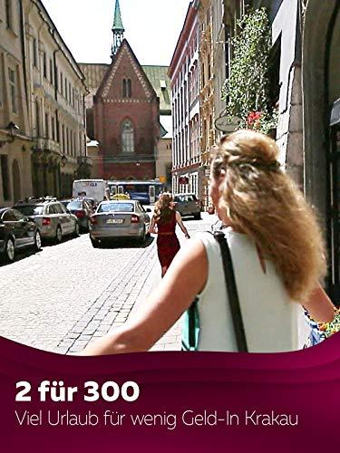 2 für 300 - Viel Urlaub für wenig Geld - In Krakau