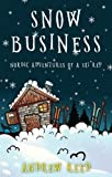 Snow Business: Nordic Adventures of a Ski Rep