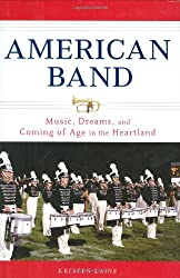 American Band: Music, Dreams, and Coming of Age in the Heartland