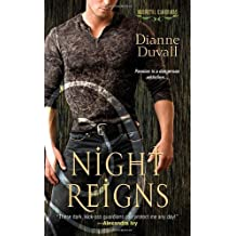 Night Reigns (Immortal Guardians, Book 2) by Duvall, Dianne (2011) Mass Market Paperback