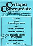 Critique Communiste, revue de la LCR (nouvelle série) n° 34 - 10/1984 - École privée, défaite politique/Dossier : grève des mineurs britanniques/Printemps portugais/Livre du PCF sur Léon Trotsky...