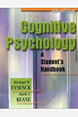 By Mark T. Keane - Cognitive Psychology: A Student's Handbook, 4th Edition (4) Paperback