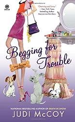Begging for Trouble (Dog Walker Mysteries (Paperback))