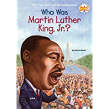 Who Was Martin Luther King, Jnr? (Who HQ)
