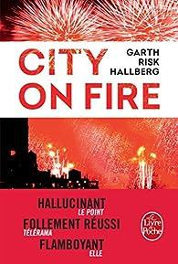 City on fire par Garth Risk Hallberg