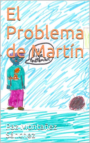 El Problema de Martín