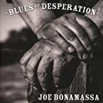 Blues of Desperation (Deluxe Silver E...