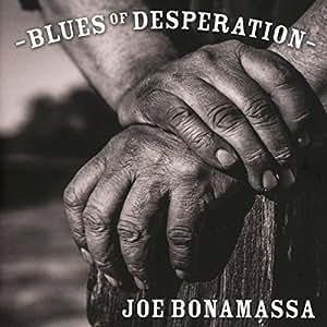 Blues of Desperation - Édition Limitee