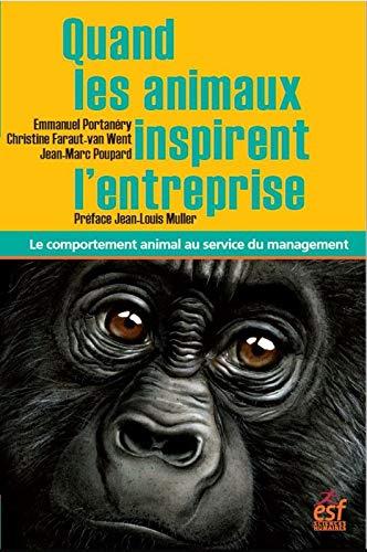 Quand les animaux inspirent l'entreprise : Le comportement animal au service du management