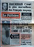 Telecharger Livres PARISIEN LIBERE LE No 11307 du 27 01 1981 JEAN NOHAN C ETAIT LE PLUS MERVEILLEUX DES FRANCAIS MOYENS LES GENETICIENS VONT ILS POUVOIR PREVENIR ET GUERIR CERTAINS HANDICAPS MENTAUX ESPOIR POUR LES ENFANTS PAS COMME LES AUTRES MODE 81 LE MIRAGE DE CARDIN A LA VEILLE DES VACANCES DE FEVRIER PENURIE DE NEIGE DANS LES ALPES DU SUD APRES LES GREVES SNCF RATP TRAFIC NORMAL CE MATIN DANS LA REGION PARISIENNE (PDF,EPUB,MOBI) gratuits en Francaise