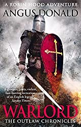Warlord (Outlaw Chronicles) by Angus Donald (2013-05-09)
