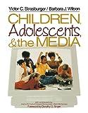 Children, Adolescents, and the Media