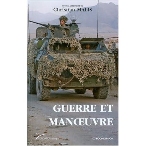 Guerre et manoeuvre : Héritages et renouveau