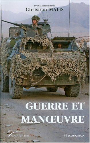 Guerre et manoeuvre : Hritages et renouveau