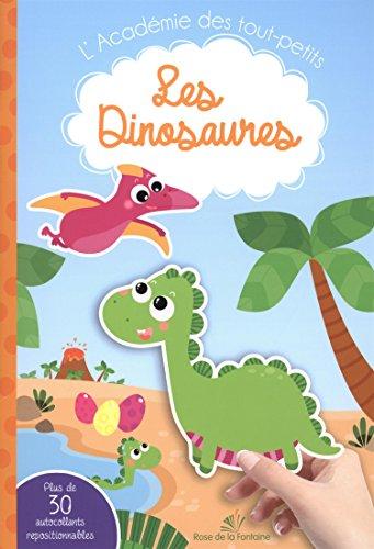 Les dinosaures : Avec autocollants repositionnables par Tamara Fonteyn
