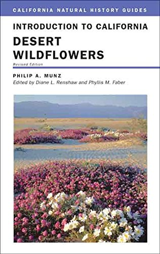 Introduction to California Desert Wildflowers, Revised Edition (California Natural History Guides)