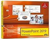 PowerPoint 2019 Schnell zum Ziel. Alles auf einen Blick. Komplett in Farbe. Für alle Einsteiger und Umsteiger geeignet mit vielen Praxistipps