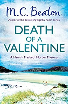 Death of a Valentine (Hamish Macbeth Book 25) by [Beaton, M.C.]