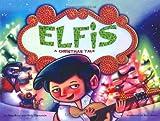 Elfis: A Christmas Tale by Alan Katz (2006-09-14)