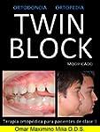 TWIN BLOCK MODIFICADO