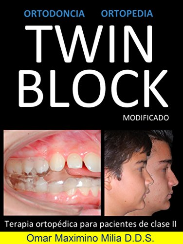 TWIN BLOCK MODIFICADO por Omar Maximino Milia