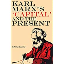Karl Marx's 'capital' and the Present: Four Essays