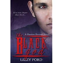 The Black God (Damian Eternal Book 2)