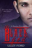 The Black God (Damian Eternal Book 2) (English Edition)