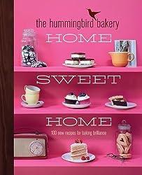 The Hummingbird Bakery Home Sweet Home: 100 New Recipes for Baking Brilliance by Malouf, Tarek (2013) Gebundene Ausgabe
