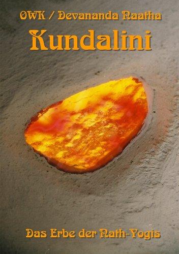 Kundalini. Das Erbe der Nath-Yogis
