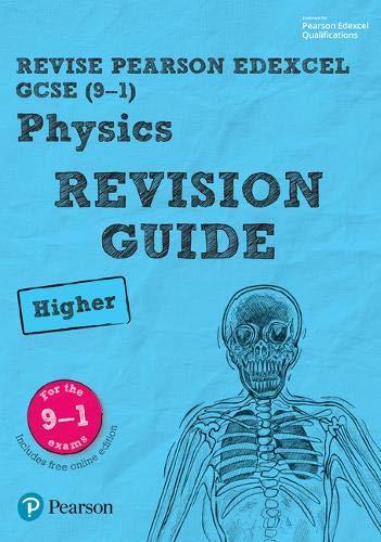 Revise Edexcel GCSE (9-1) Physics Higher Revision Guide: (with free online edition) (Revise Edexcel GCSE Science 16)