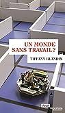 Un monde sans travail ? par Blandin
