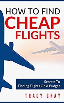 How to find cheap flights secrets to finding flights on a for How to find cheapest flight