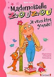 Mlle Zouzou - Tome 4 : Je veux être grande !