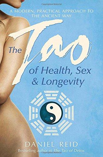The Tao of Health, Sex and Longevity par Daniel Reid