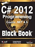 C# 2012 Programming Black Book Covers .NET 4.5