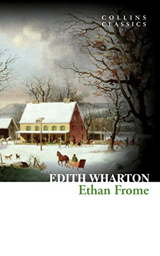 Ethan Frome (Collins Classics) (Triangle Daisy Top)