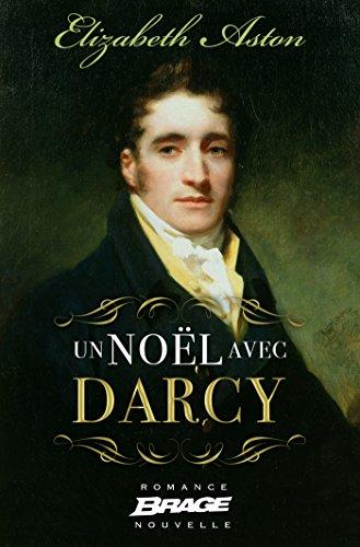 Un Noël avec Darcy (Brage) par Elizabeth Aston