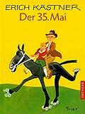 Der 35. Mai oder Konrad reitet in die S?dsee