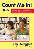 Count Me In! K–5: Including Learners With Special Needs in Mathematics Classrooms