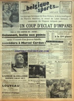 BELGIQUE SPORTS [No 163] du 11/07/1948 - LOUVEAU SUR DELAGE A FRANCORCHAMPS - NATATION / GRUMIEAUX ET MLLE POSSEMIERS PAR MASVELT - BOXE / DELANNOIT ET CERDAN - CYCLISME / STAN OCKERS - FLORENT MATHIEU - LEON JOMAUX - DUPONT - IMPANIS par Collectif