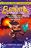 Book Three: Part 2 Herobrines Message (The Elementia Chronicles, Book 3)