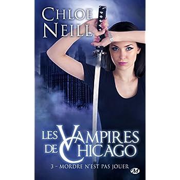 Les Vampires de Chicago, Tome 3: Mordre n'est pas jouer